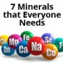 7 Minerals that Everyone Needs